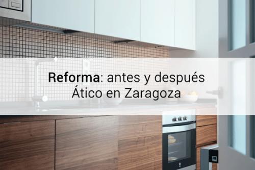 reforma-antes-despues-atico-zaragoza
