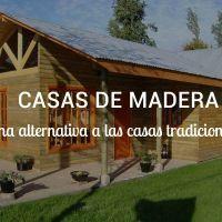 Las casas de madera alternativas a las casas tradicionales